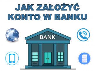 Jak założyć konto w banku - krok po kroku
